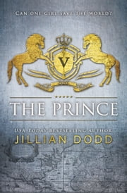 The Prince ebook by Jillian Dodd