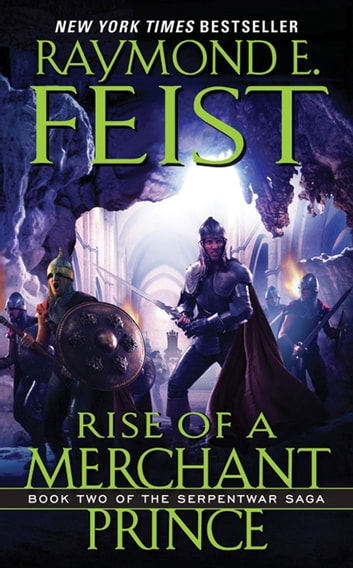 Rise of a Merchant Prince ebook by Raymond E Feist