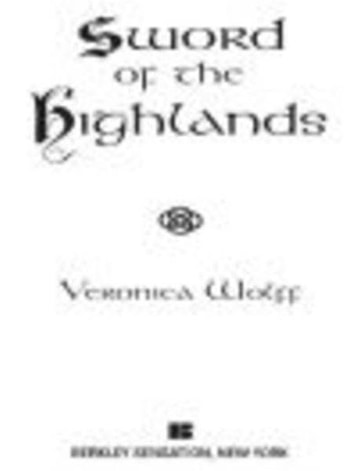 Sword of the Highlands ebook by Veronica Wolff