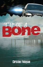 Tip of a Bone ebook by Christine Finlayson
