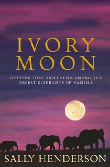 Ivory Moon ebook by Sally Henderson