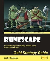 Runescape Gold Strategy Guide ebook by Lesley Harrison
