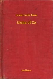 Ozma of Oz ebook by Lyman Frank Baum