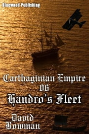 Carthaginian Empire 06: Handro's Fleet ebook by David Bowman