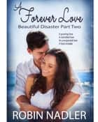 A Forever Love ebook by Robin Nadler