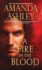 A Fire in the Blood ebook by Amanda Ashley