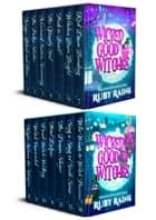 Wicked Good Witches The Complete Series - (Demon Isle Witches Adult Edition) ebook by Ruby Raine