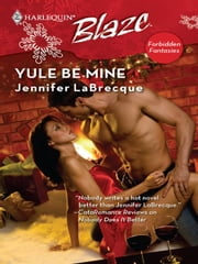 Yule Be Mine ebook by Jennifer LaBrecque