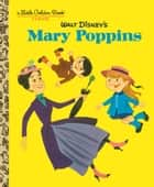 Walt Disney's Mary Poppins (Disney Classics) ebook by Annie North Bedford,Al White