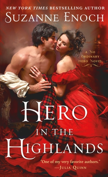 Hero in the Highlands - A No Ordinary Hero Novel ebook by Suzanne Enoch