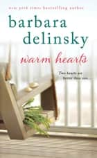 Warm Hearts ebook by Barbara Delinsky
