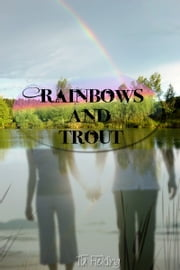 Rainbows And Trout ebook by Tia Fielding