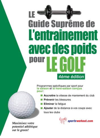 le guide supr me de l 39 entrainement avec des poids pour le golf ebook by rob price. Black Bedroom Furniture Sets. Home Design Ideas