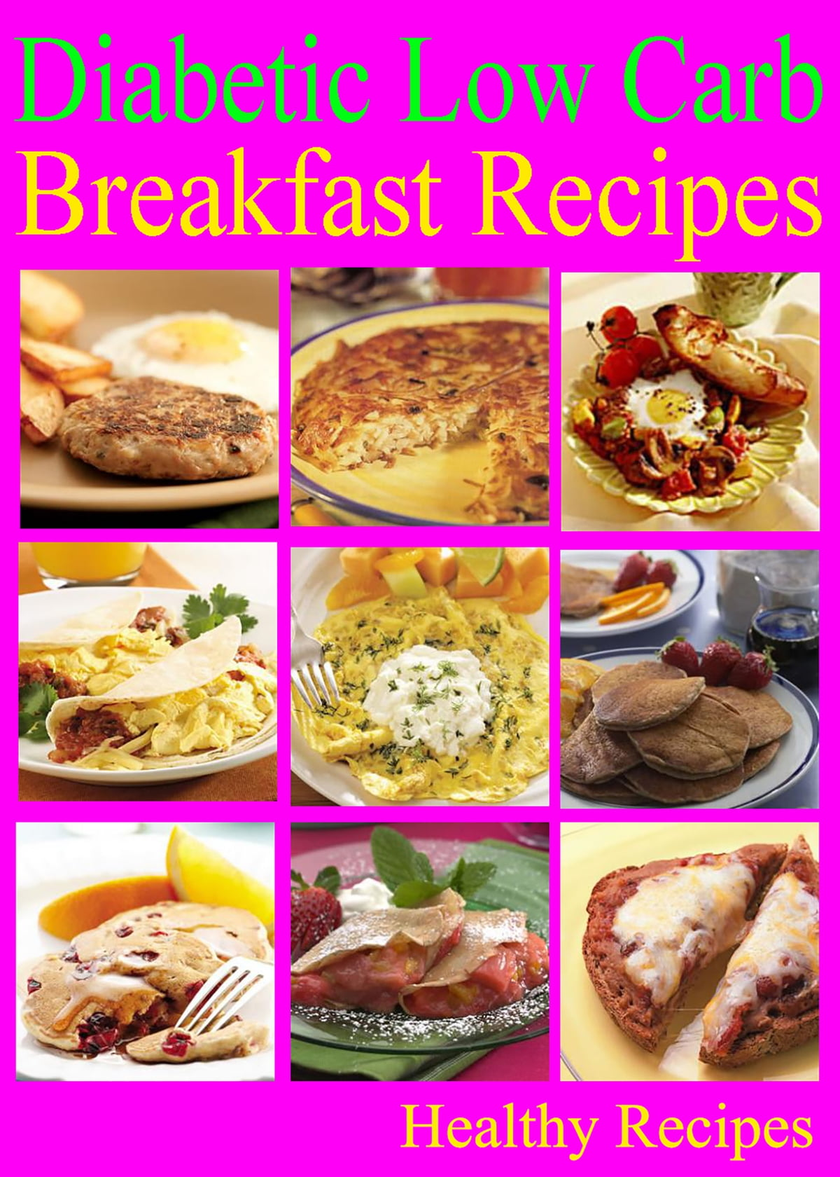 Diabetic Low Carb Breakfast Recipes Ebook By Healthy Recipes Rakuten Kobo