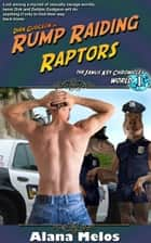 Rump Raiding Raptors ebook by Alana Melos