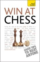 Win At Chess: Teach Yourself ebook by William Hartson