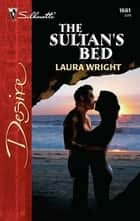 The Sultan's Bed ebook by Laura Wright