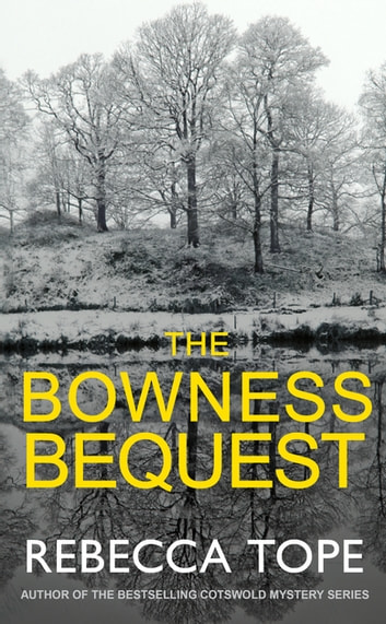 The Bowness Bequest ebook by Rebecca Tope