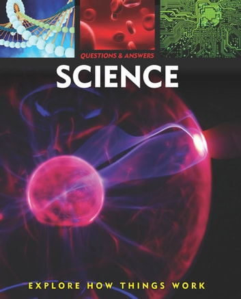 Questions and Answers about: Science ebook by Arcturus Publishing