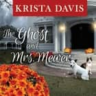 The Ghost and Mrs. Mewer audiobook by Krista Davis