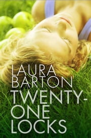 Twenty-One Locks ebook by Laura Barton