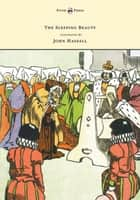 The Sleeping Beauty - Illustrated by John Hassall ebook by Anon, John Hassall