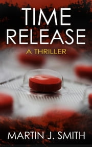 Time Release ebook by Martin J Smith