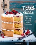 Naked cakes eBook by Anne Loiseau