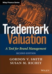 Trademark Valuation - A Tool for Brand Management ebook by Gordon V. Smith,Susan M. Richey
