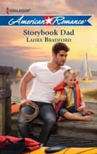 Storybook Dad ebook by Laura Bradford