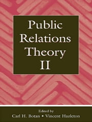 Public Relations Theory II ebook by