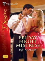 Friday Night Mistress ebook by Jan Colley