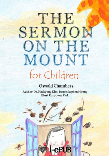 The sermon on the mount for children ebook di haekyung kim the sermon on the mount for children ebook by haekyung kimstephen hwang fandeluxe Image collections