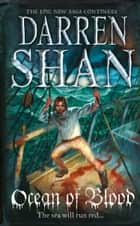 Ocean of Blood (The Saga of Larten Crepsley, Book 2) ebook by Darren Shan