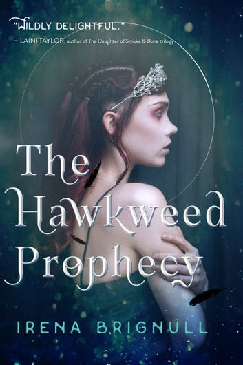The Hawkweed Prophecy ebook by Irena Brignull