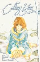 Calling You ebook by Setsuri Tsuzuki, Otsuichi