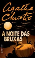 A noite das bruxas ebook by Agatha Christie,Bruno Alexander