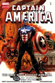 Captain America: The Death of Captain America Vol. 3 - The Man Who Bought America ebook by Ed Brubaker