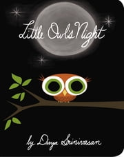 Little Owl's Night ebook by Divya Srinivasan,Janet Varney