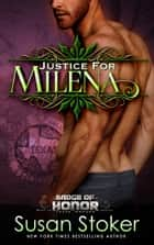 Justice for Milena ebook by Susan Stoker