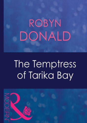 The Temptress Of Tarika Bay (Mills & Boon Modern) (Foreign Affairs, Book 2) ebook by Robyn Donald