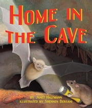 Home in the Cave ebook by Halfmann, Janet