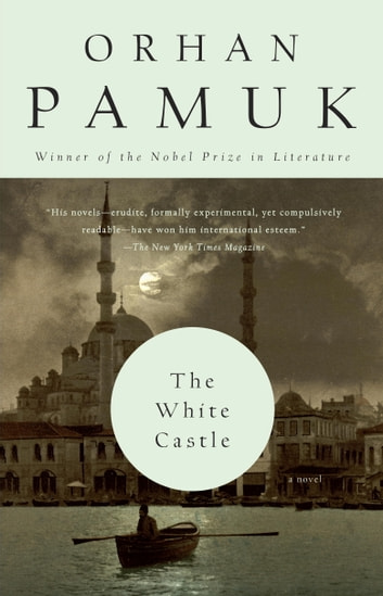 The White Castle ebook by Orhan Pamuk
