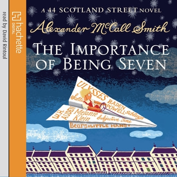 The Importance Of Being Seven audiobook by Alexander McCall Smith
