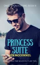 Princess Suite ebook by Jen McConnel