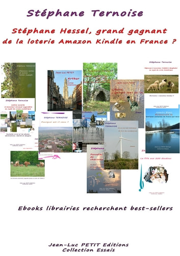Stéphane Hessel, grand gagnant de la loterie Amazon Kindle en France ? - Ebooks librairies recherchent best-sellers ebook by Stéphane Ternoise