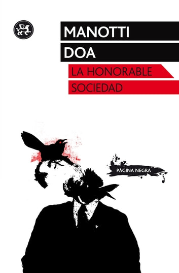 La honorable sociedad eBook by Dominique Manotti,Doa
