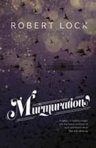 Murmuration ebook by Robert Lock