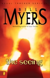 The Seeing ebook by Bill Myers