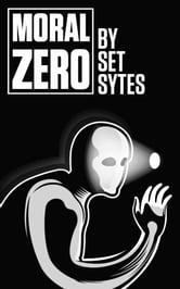 Moral Zero ebook by Set Sytes